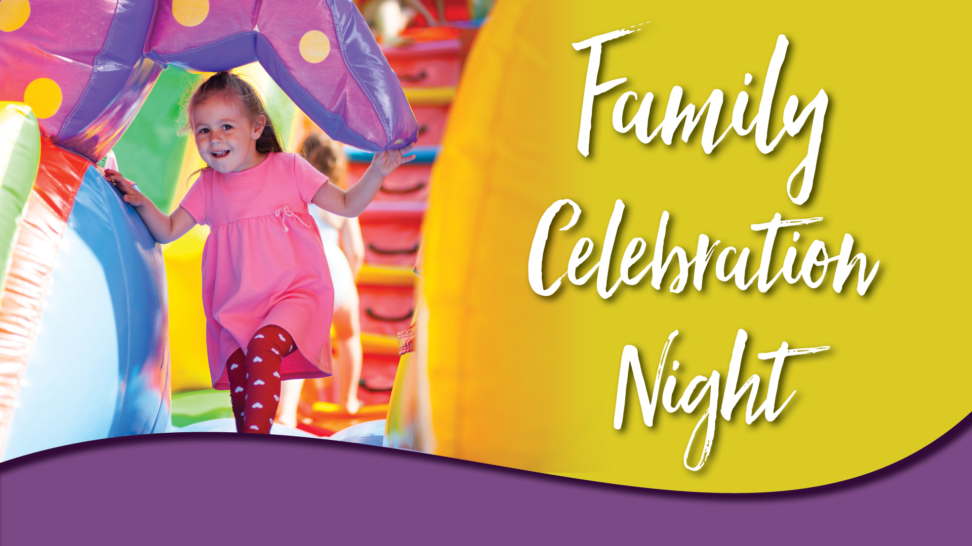Family Celebration Night
